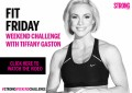 Fit Friday Weekend Challenge with Tiffany Gaston