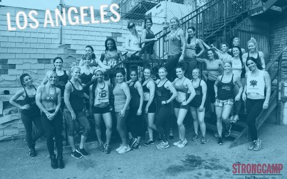 Los Angeles STRONGCAMP Recap