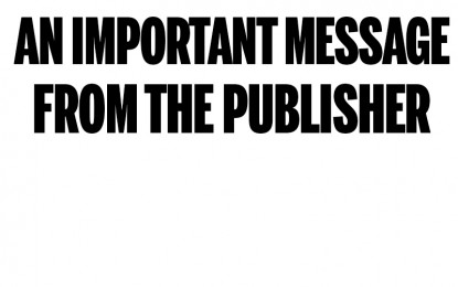 An Important Announcement from the Publisher